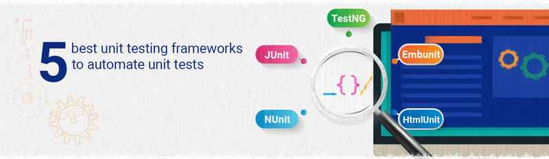 5 Best Unit Testing Frameworks to Automate Unit Tests - ReQtest
